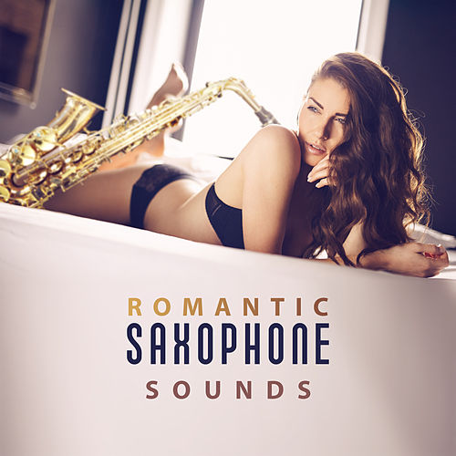 Romantic Saxophone Sounds – Sensual Jazz Music, Sexy Piano, Relaxation, Romantic Evening for Two, Dinner by Candlelight, Erotic Dance, Sexy Jazz by Acoustic Hits
