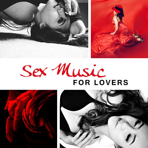 Sex Music for Lovers – Sensual Jazz, Pure Relaxation, Strong Feeling, Erotic Lounge, Romantic Evening for Two, Sexy Jazz by Relaxing Piano Music