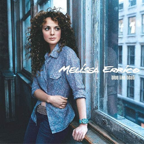 Play & Download Blue Like That by Melissa Errico | Napster