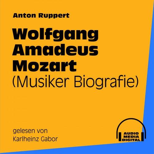 Wolfgang Amadeus Mozart (Musiker-Biografie) by Wolfgang Amadeus Mozart