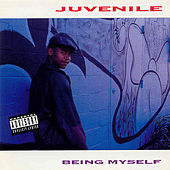 Play & Download Being Myself by Juvenile | Napster