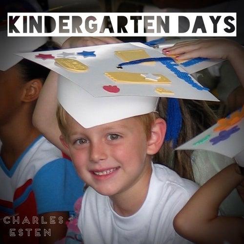 Kindergarten Days by Charles Esten