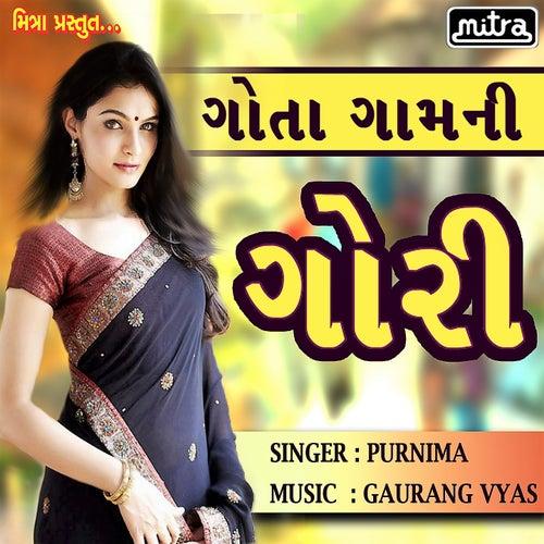 Gota Gaam Ni Gori by Purnima