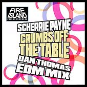 Crumbs Off The Table by Scherrie Payne