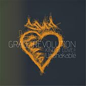 King of Love, Vol. 2: Unshakable by Grace Revolution Band