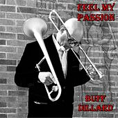 Feel My Passion by Buff Dillard