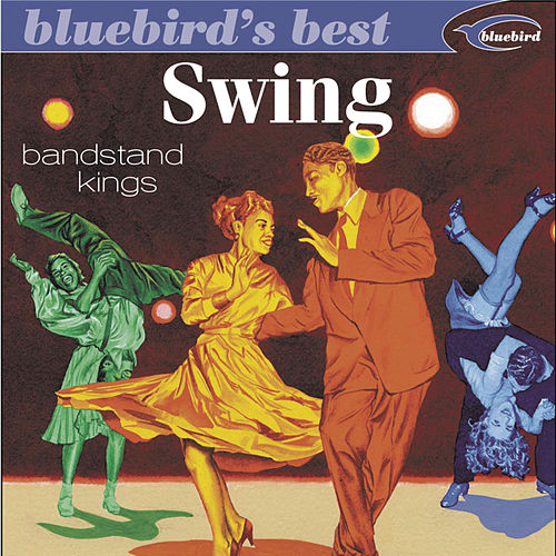Swing: Bandstand Kings by Various Artists