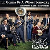 I'm Gonna Be a Wheel Someday by Panorama Jazz Band