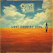 Lost Country Soul by Chance Ray & The Good Sinners