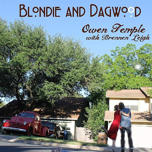 Blondie and Dagwood (feat. Brennen Leigh) von Owen Temple