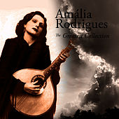 The Greatest Collection von Amalia Rodrigues