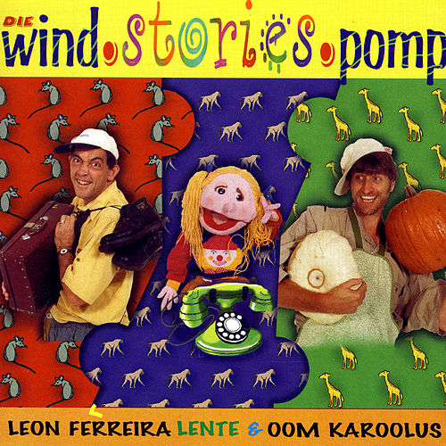 Die Wind.Stories.Pomp by Oom Karoolus