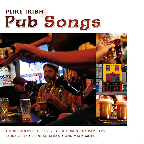 Play & Download Pure Irish Pub Songs by Various Artists | Napster