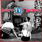 Play & Download Retro TV Themes (Cover Versions) by The TV Theme Players | Napster