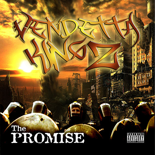 Play & Download The Promise by Vendetta Kingz | Napster