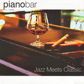 Piano Bar - Jazz Meets Classic by Piano bar