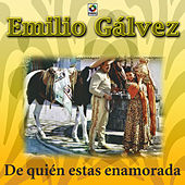 Play & Download De Quien Estas Enamorada by Emilio Galvez | Napster