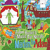 Madam, I'm Adam von Adam Hucke's Music for Nerds