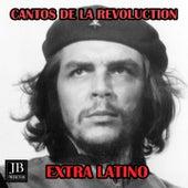 Cantos de la Revolucion Medley 2: Libre Mi Guajira / Ne Pide Siempre Mas / The Lonely Shepard / El Tren / Cancion del Poder Popular / Para El Che / Simon Bolivar / Chile Herido / Hombre de Libertad / Carta al Che by Extra Latino