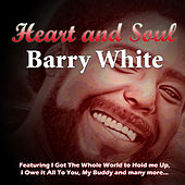 Heart and Soul by Barry White