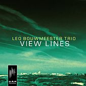 View Lines by Leo Bouwmeester Trio
