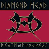 Death and Progress by Diamond Head