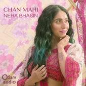 Chan Mahi - Single von Neha Bhasin