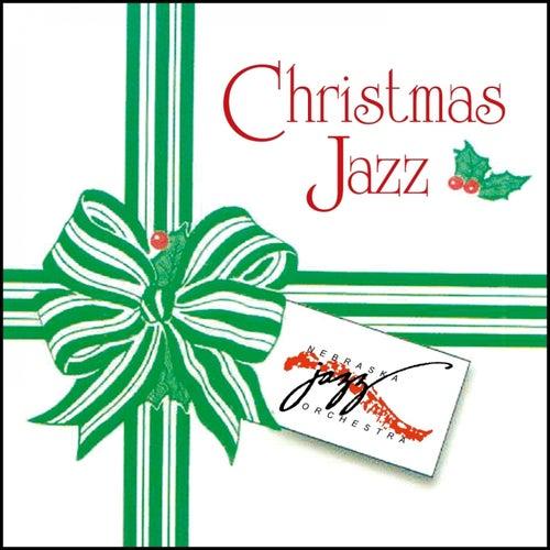 Christmas Jazz by Nebraska Jazz Orchestra