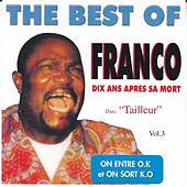 The Best Of, Vol. 3 (On entre O.K, on sort K.O ! Dix ans après sa mort) by Franco