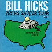 Play & Download Flying Saucer Tour Vol. 1 by Bill Hicks | Napster