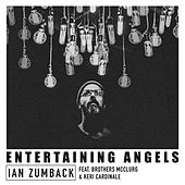 Entertaining Angels by Ian Zumback