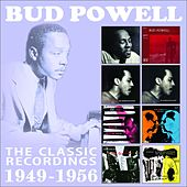 The Classic Recordings: 1949 - 1956 von Bud Powell