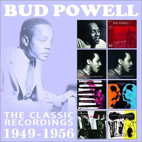 The Classic Recordings: 1949 - 1956 de Bud Powell