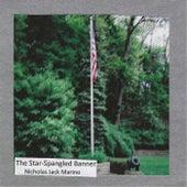 The Star-Spangled Banner by Nicholas Jack Marino