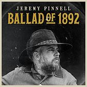 Ballad of 1892 by Jeremy Pinnell