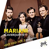Idée fixe, Vol. 1 by Mariani Piano Quartet