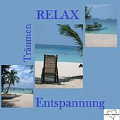 Träumen - Relax - Entstpannung by Various Artists