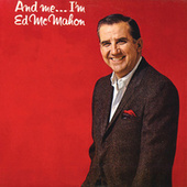 And Me… I'm Ed McMahon by Ed McMahon