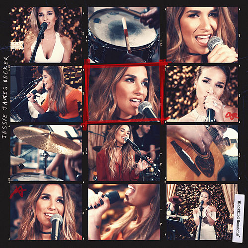 Blackbird Sessions by Jessie James Decker