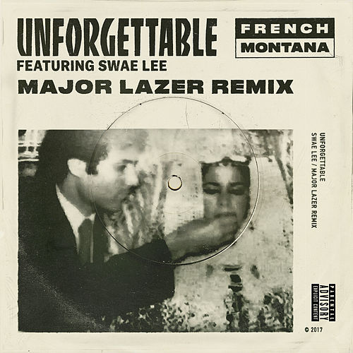 Unforgettable (Major Lazer Remix) by French Montana