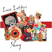 Love Letters by Shay