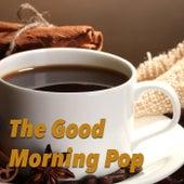 The Good Morning Pop von Various Artists