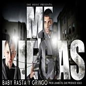 Me Niegas by Baby Rasta & Gringo