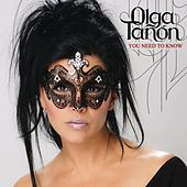 You Need To Know by Olga Tañón