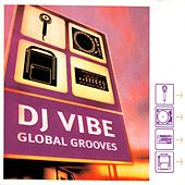 Global Grooves by Various Artists