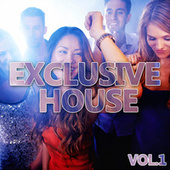 Exclusive House Vol.1 by Various Artists