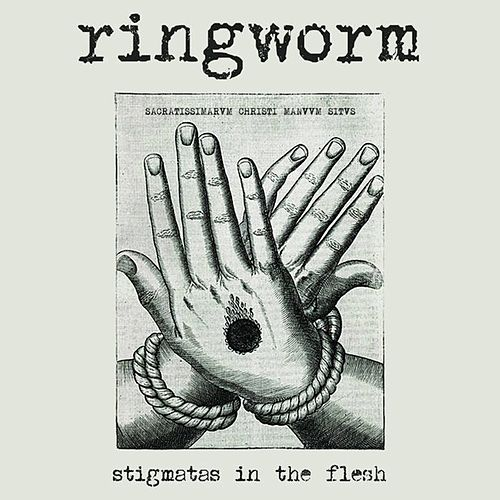 Stigmatas in the Flesh (Live) by Ringworm