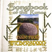 Songbook of the Runes (Book Four) by Witherspoon