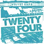 Velvet Ears: Velvet Ears Twenty Four by Various Artists