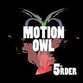 Motion Owl by Deep Dish